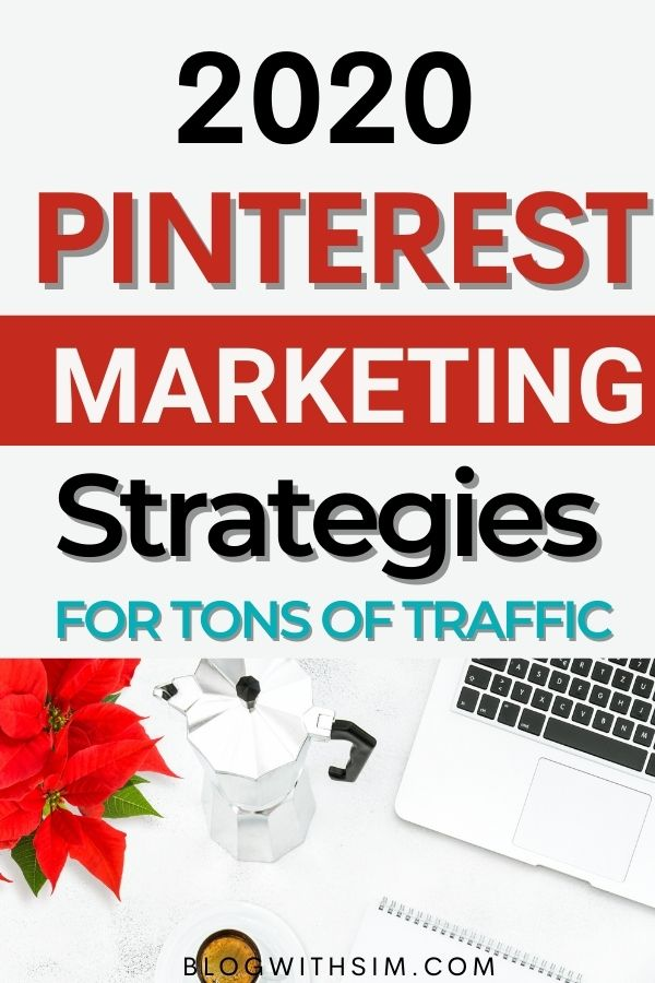 Pinterest marketing strategies for 2020