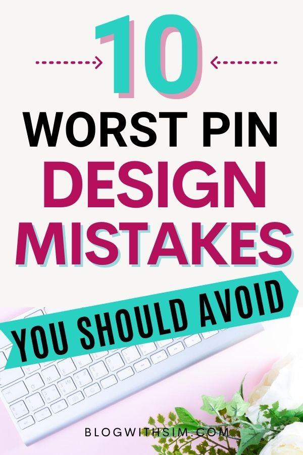 Pinterest pin design mistakes
