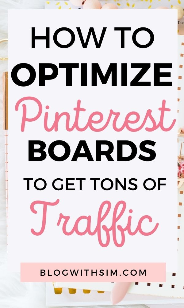 How to optimize Pinterest boards to get traffic