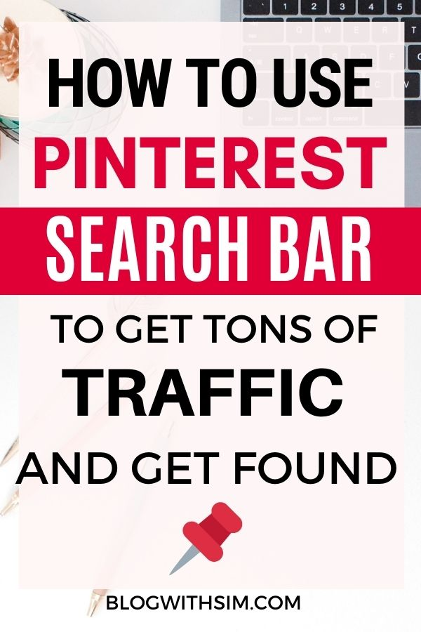 How to use pinterest search bar to get traffic